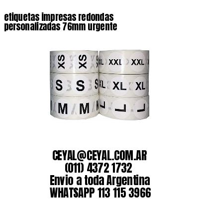 etiquetas impresas redondas personalizadas 76mm urgente