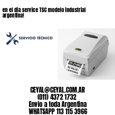 en el dia service TSC modelo industrial argentina!