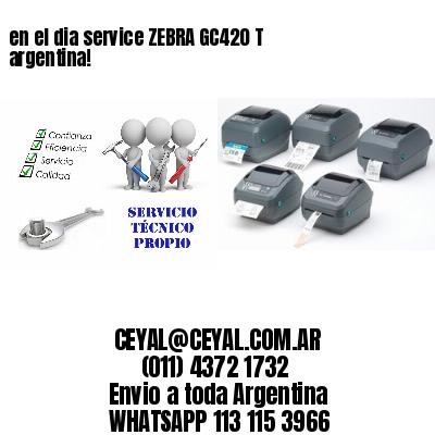 en el dia service ZEBRA GC420 T argentina!