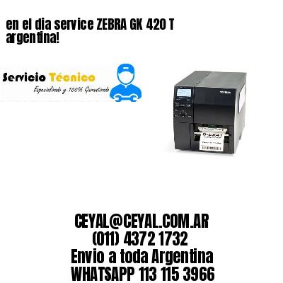 en el dia service ZEBRA GK 420 T argentina!