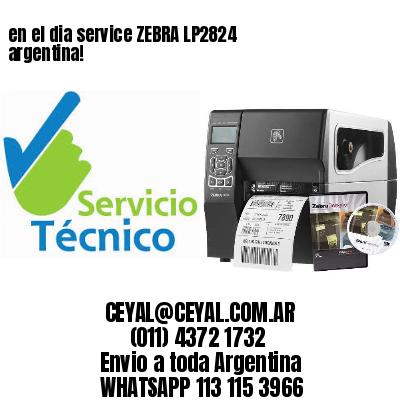 en el dia service ZEBRA LP2824 argentina!