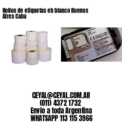Rollos de etiquetas eb blanco Buenos Aires Caba