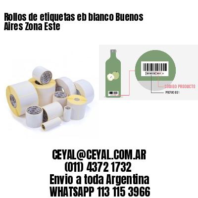 Rollos de etiquetas eb blanco Buenos Aires Zona Este