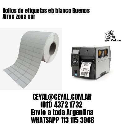 Rollos de etiquetas eb blanco Buenos Aires zona sur