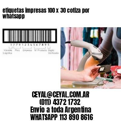etiquetas impresas 100 x 30 cotiza por whatsapp
