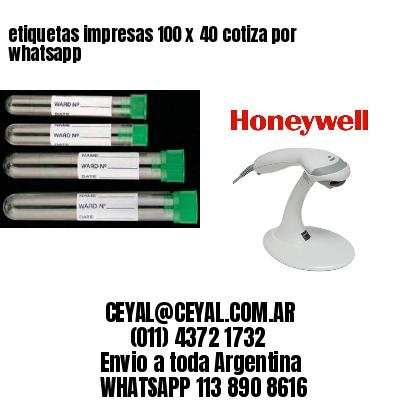 etiquetas impresas 100 x 40 cotiza por whatsapp