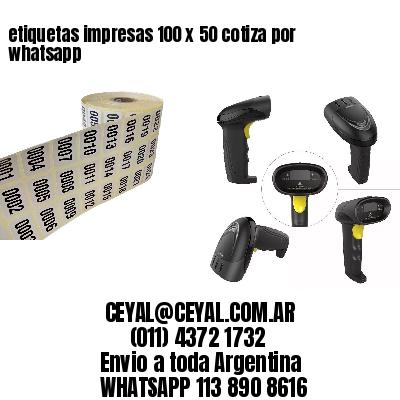 etiquetas impresas 100 x 50 cotiza por whatsapp
