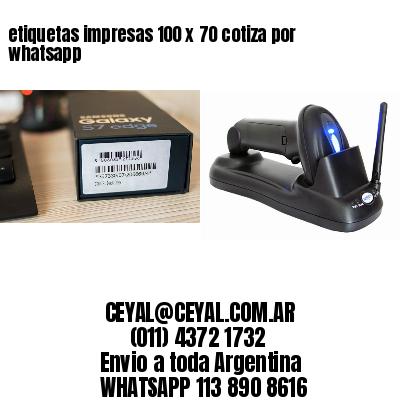 etiquetas impresas 100 x 70 cotiza por whatsapp