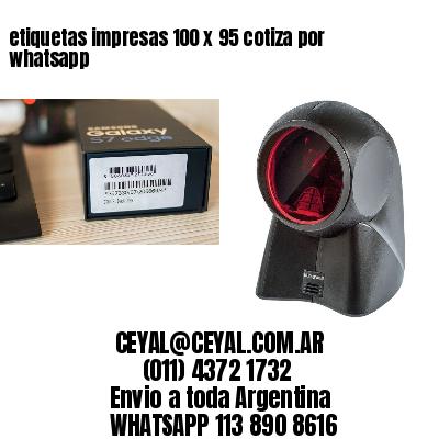 etiquetas impresas 100 x 95 cotiza por whatsapp