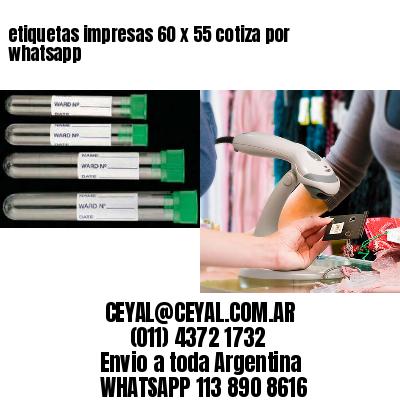 etiquetas impresas 60 x 55 cotiza por whatsapp