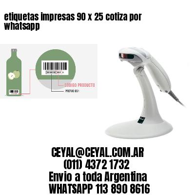 etiquetas impresas 90 x 25 cotiza por whatsapp