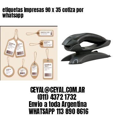 etiquetas impresas 90 x 35 cotiza por whatsapp