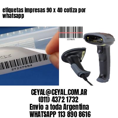 etiquetas impresas 90 x 40 cotiza por whatsapp