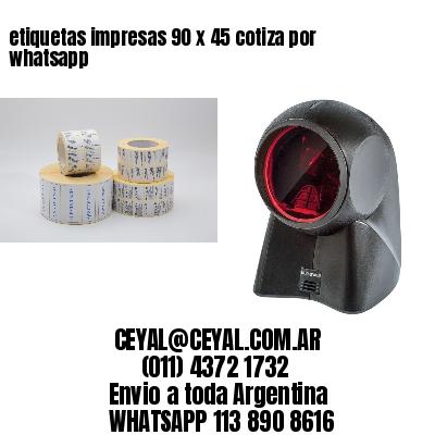etiquetas impresas 90 x 45 cotiza por whatsapp