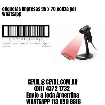etiquetas impresas 95 x 70 cotiza por whatsapp