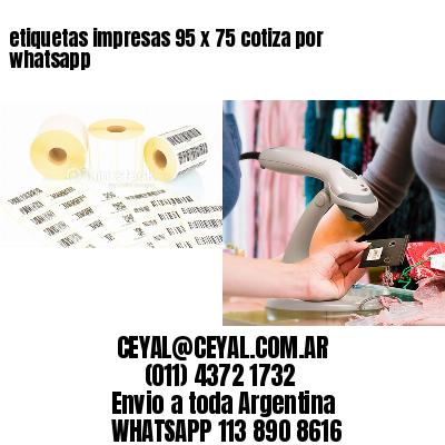 etiquetas impresas 95 x 75 cotiza por whatsapp