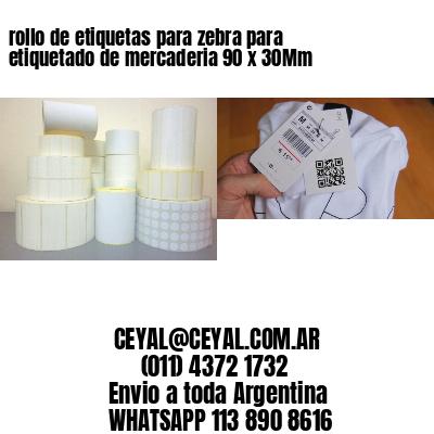 rollo de etiquetas para zebra para etiquetado de mercaderia 90 x 30Mm
