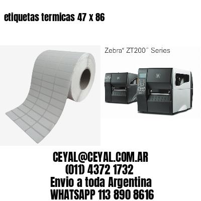 etiquetas termicas 47 x 86