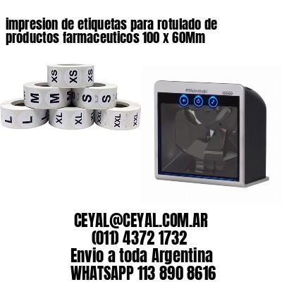 impresion de etiquetas para rotulado de productos farmaceuticos 100 x 60Mm