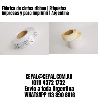 Fábrica de cintas ribbon | Etiquetas impresas y para imprimir | Argentina