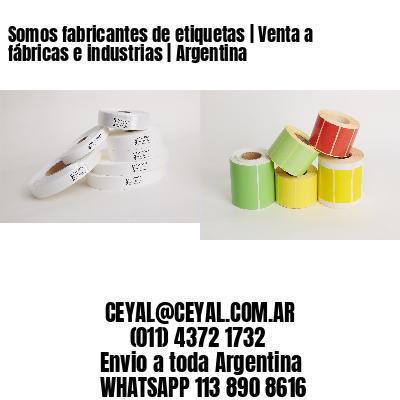 Somos fabricantes de etiquetas | Venta a fábricas e industrias | Argentina