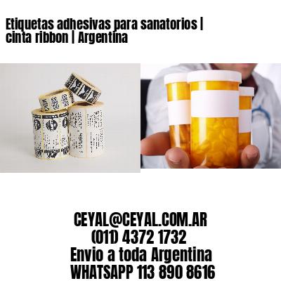 Etiquetas adhesivas para sanatorios   cinta ribbon   Argentina