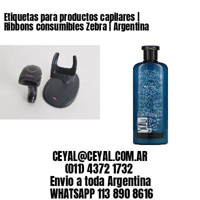 Etiquetas para productos capilares | Ribbons consumibles Zebra | Argentina