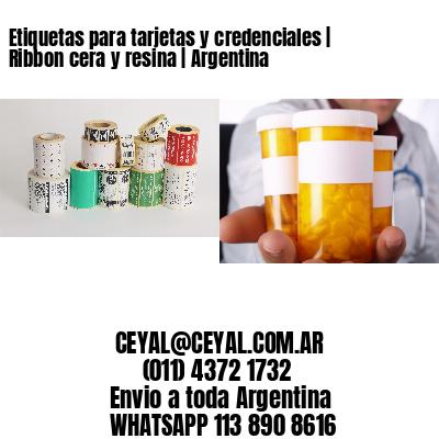 Etiquetas para tarjetas y credenciales   Ribbon cera y resina   Argentina