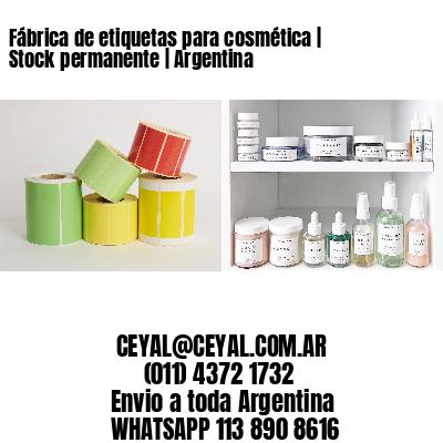 Fábrica de etiquetas para cosmética | Stock permanente | Argentina