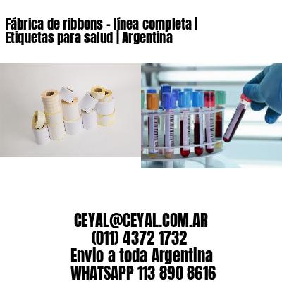 Fábrica de ribbons - línea completa   Etiquetas para salud   Argentina