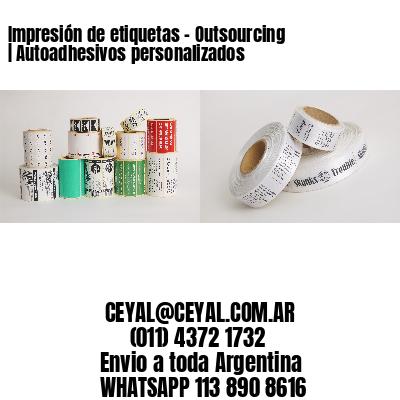 Impresión de etiquetas – Outsourcing | Autoadhesivos personalizados