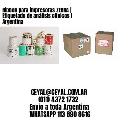 Ribbon para impresoras ZEBRA | Etiquetado de análisis clínicos | Argentina