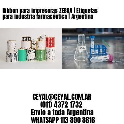 Ribbon para impresoras ZEBRA   Etiquetas para industria farmacéutica   Argentina