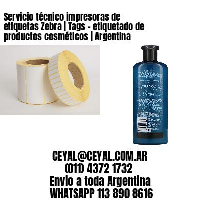 Servicio técnico impresoras de etiquetas Zebra   Tags - etiquetado de productos cosméticos   Argentina