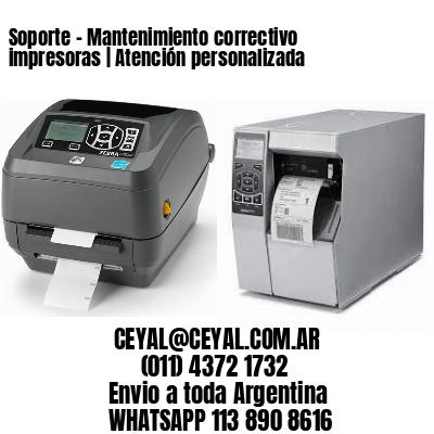 Soporte - Mantenimiento correctivo impresoras | Atención personalizada